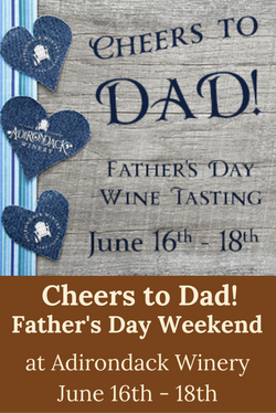 Father's Day Weekend at Adirondack Winery in Lake George