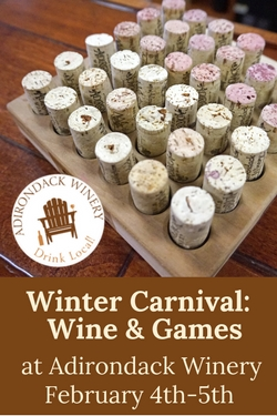 Lake George Winter Carnival: Wine & Games Feb 4-5th at Adk Winery