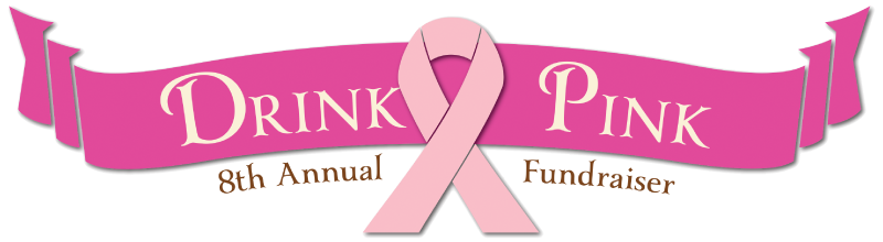 Help us raise $6,000+ for during our 8th Annual Drink Pink Breast Cancer Fundraiser!