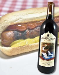 Hot dogs pair well with Pinot Noir
