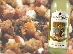 Thanksgiving stuffing paired with Gewurztraminer