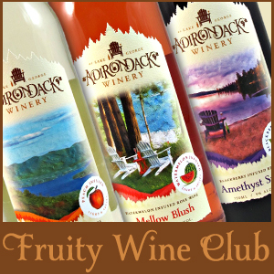 Adirondack Winery Fruity Wine Club