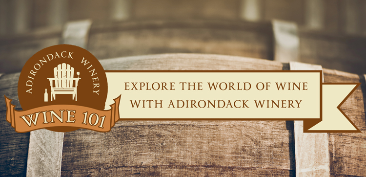 Wine 101 at Adirondack Winery