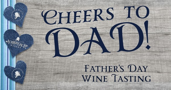Father's Day at Adirondack Winery in Lake George