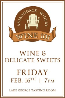 Wine 101: Wine & Delicate Sweets