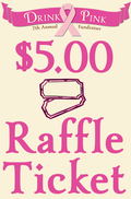 Drink Pink Raffle Ticket