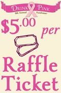 Drink Pink: Wine & Accessories Raffle Baskets Tickets