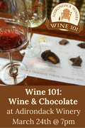 Wine 101: Wine & Chocolate (March 24)